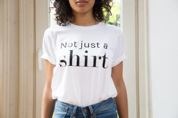 Not Just A Shirt - Front